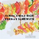 Book Review ~ Daniel's Mile-High Turkey Sandwhich