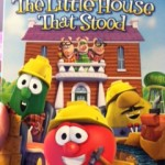 Veggie Tales DVD – The Little House That Stood Review