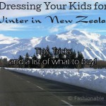 Dressing Your Kids for a Winter in New Zealand