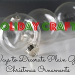 Holiday Crafts: Ways to Decorate Plain Glass Christmas Ornaments