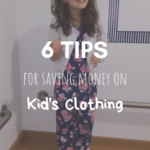 6 Tips for Saving Money on Kids Clothing